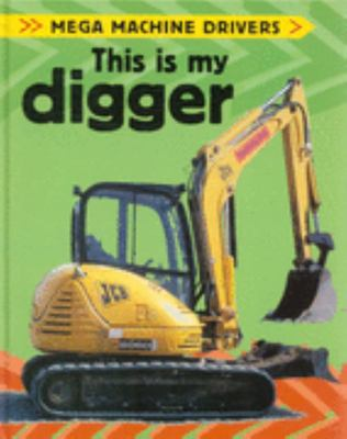This Is My Digger