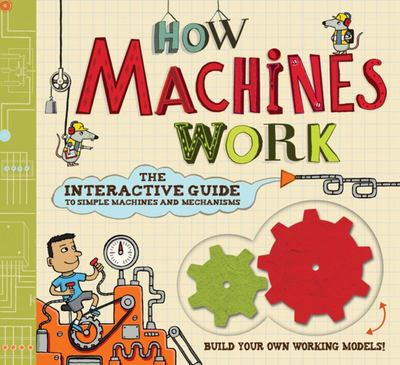 How Machines Work - interactive kit