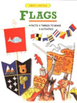 Flags - Facts, Things to Make, Activities