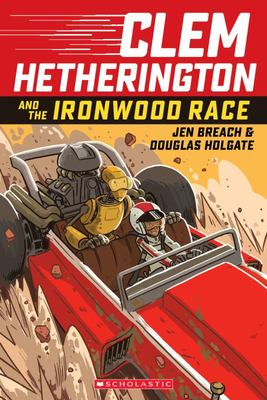Clem Hetherington and the Ironwood Race (#1)