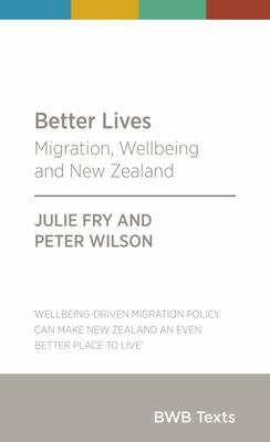 Better Lives: Migration, Wellbeing and New Zealand