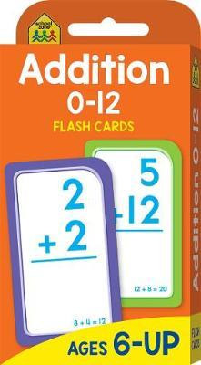 School Zone Flashcards: Addition 0-12