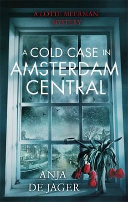 A Cold Case in Amsterdam Central