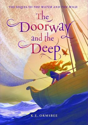 Doorway And The Deep, The