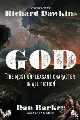God - The Most Unpleasant Character in All Fiction