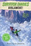 Avalanche! (Survivor Diaries #2)