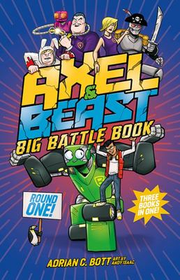 Axel And Beast : Big Battle Book : Round One : Three Adventures