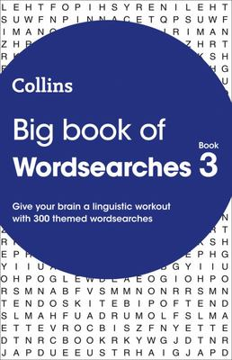 Big Book of Wordsearches Book 3: 300 Puzzles