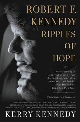 Robert F. Kennedy Ripples of Hope