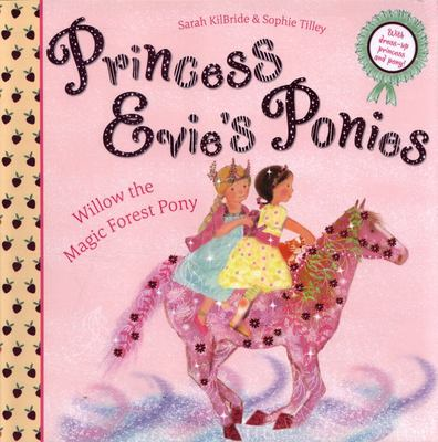 Willow the Magic Forest Pony (Princess Evie's Ponies)