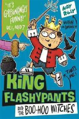Boo-Hoo Witches (King Flashypants #4)