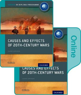 IB Course Book: History Causes and Effects of Conflicts
