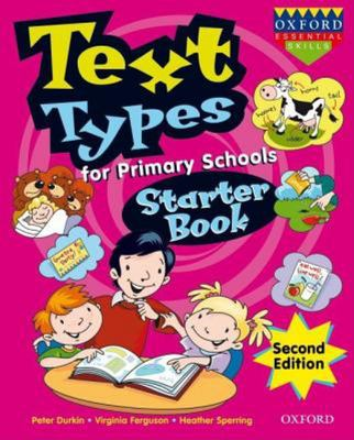 Text Types for Primary Schools Starter Book (NZ Year 1)