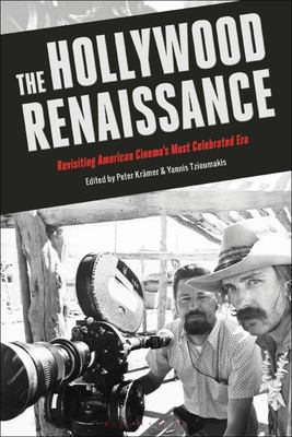 The Hollywood Renaissance - American Cinema from Who's Afraid of Virginia Woolf? to the Conversation
