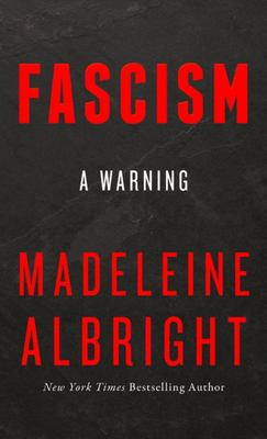 Fascism - A Warning