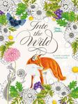 Into the Wild: An Exotic Woodland Colouring Book