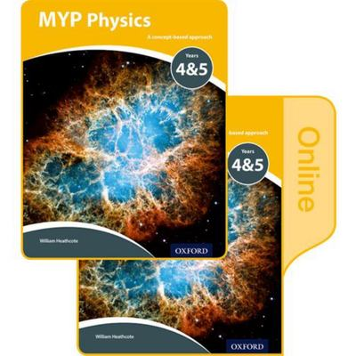 MYP Physics: a Concept Based Approach: Print and Online Pack