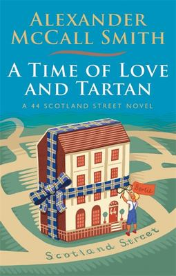 Time of Love and Tartan (44 Scotland Street #12)