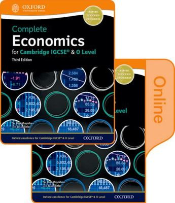 Complete Economics for Cambridge IGCSE and O-Level Print & Online Student Book Pack 3rd Edition