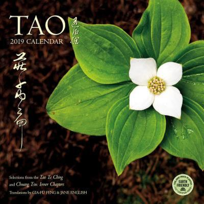2019 Tao Calendar : Selections from the Tao Te Ching and Chuang Tsu: Inner Chapters