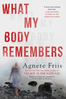 What My Body Remembers