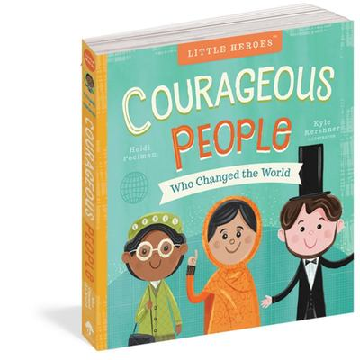 Little Heroes - Courageous People Who Changed the World.