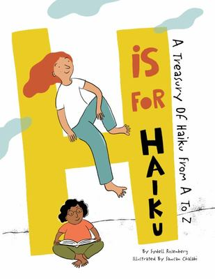 H Is for Haiku - A Treasury of Haiku from a to Z