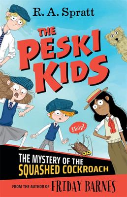 The Mystery of the Squashed Cockroach (The Peski Kids #1)