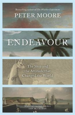 Endeavour: The Ship and the Attitude That Shaped the Western World