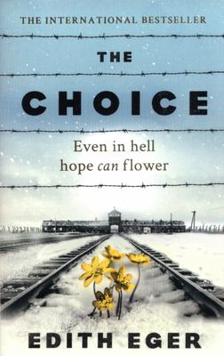 The Choice: Even in Hell Hope Can Flower