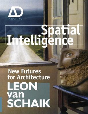 SPATIAL INTELLIGENCE NEW FUTURES FOR ARC