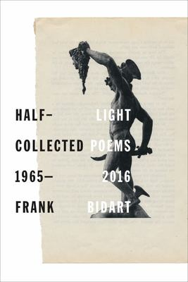 Half-Light - Collected Poems 1965-2016