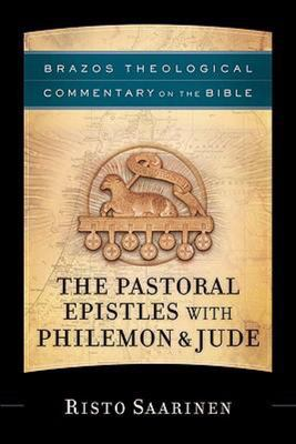 The Pastoral Epistles with Philemon and Jude