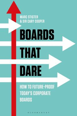 Boards That Dare - Unleashing the Strategic Potential of Your Directors