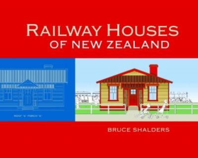Railway Houses of New Zealand