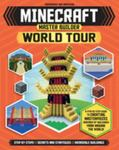 Minecraft Master Builder World Tour - Create Your Own Minecraft Masterpieces from Around the World
