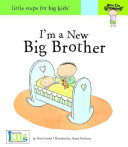 I'm a New Big Brother (Now I'm Growing!)