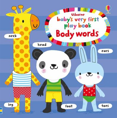 Body Words (Baby's Very First Play Book)