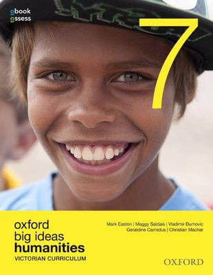 Oxford Big Ideas Humanities 7 Victorian Curriculum Student Book + obook assess