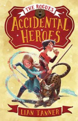 Accidental Heroes (The Rogues #1)