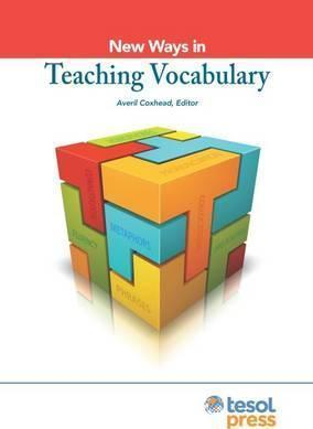 New Ways in Teaching Vocabulary
