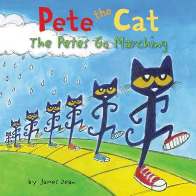 The Petes Go Marching (Pete the Cat)