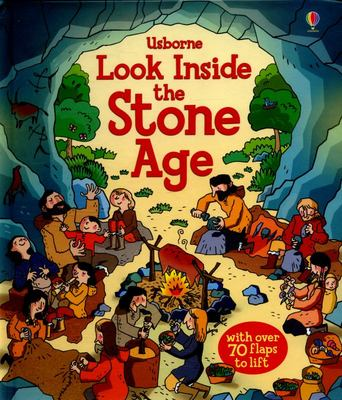 Look Inside the Stone Age (Lift-the-Flap)