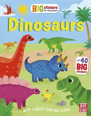 Dinosaurs (Big Stickers for Tiny Hands)