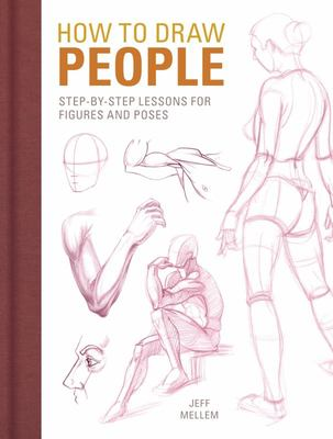 How to Draw People - Step-By-step Lessons for Figures and Poses