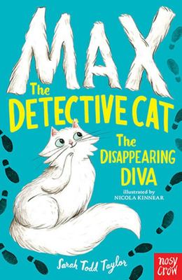 Max the Detective Cat and the Disappearing Diva