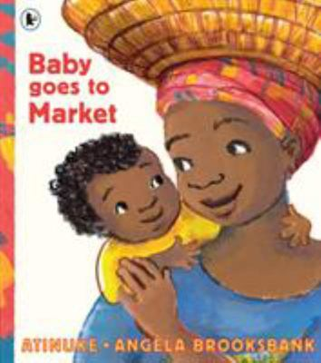 Baby Goes to Market