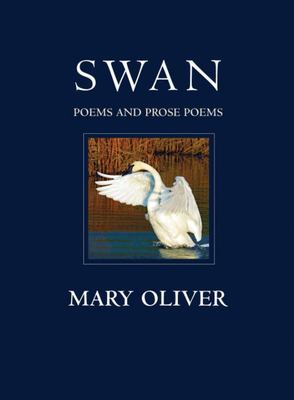 SWAN POEMS AND PROSE POEMS
