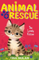 Animal Rescue The Lonely Kitten