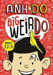 Big Weirdo Books 1,2 & 3